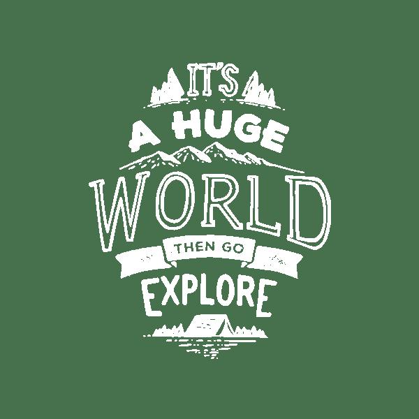 it is a huge world